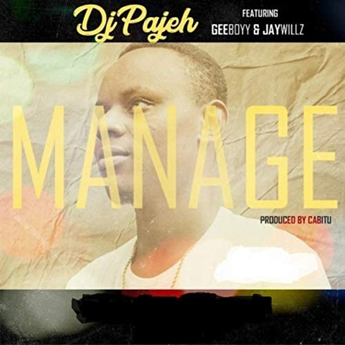 Dj Pajeh feat. Geeboyy & Jaywillz