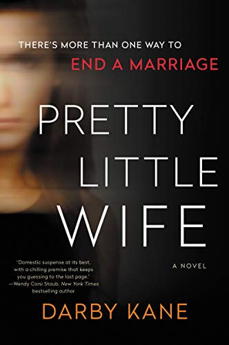 Pretty Little Wife: A Novel