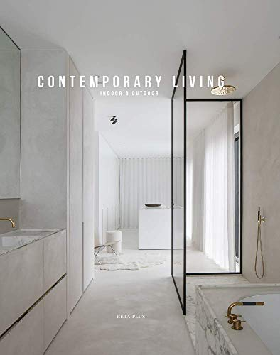 Contemporary Living: Indoor & Outdoor