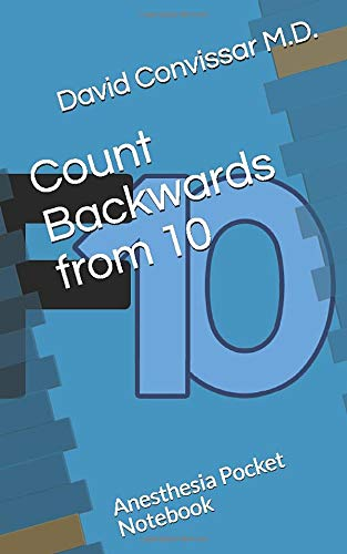 Count Backwards from 10: Anesthesia Pocket Notebook