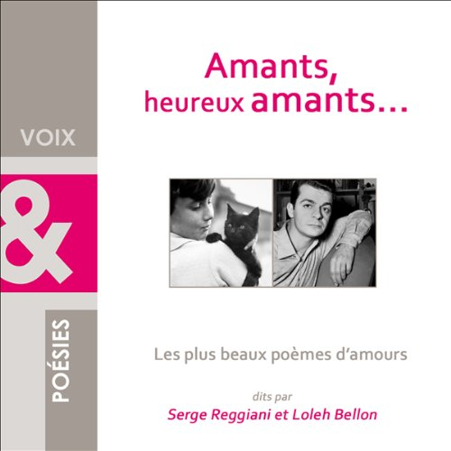 Amants, heureux amants... audiobook cover art