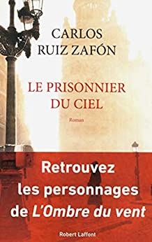 Le Prisonnier du ciel par [Carlos RUIZ ZAFÓN]