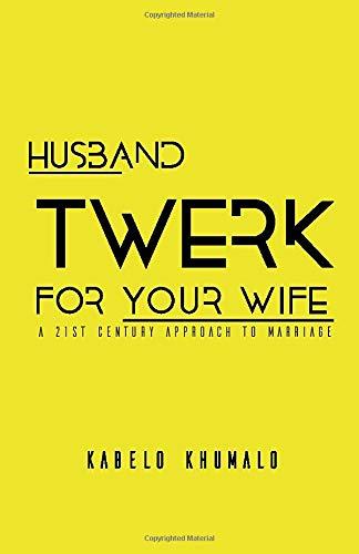 Husband Twerk For Your Wife
