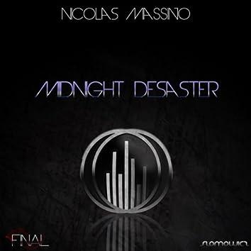 Midnight Disaster
