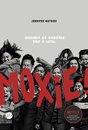 Moxie: Quando as garotas vão à luta