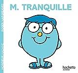Monsieur Tranquille - Monsieur Madame