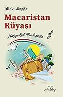 Macaristan Rüyasi; Hosca kal Budapeste