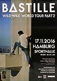 Bastille - Wild World, Hamburg 2016 »