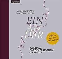 Einander.: Ein Buch, das Generationen verbindet.