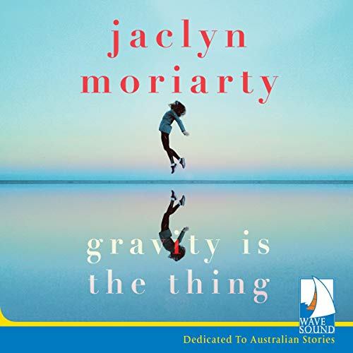 Gravity Is the Thing audiobook cover art
