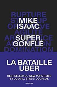 Supergonflé par Mike Isaac