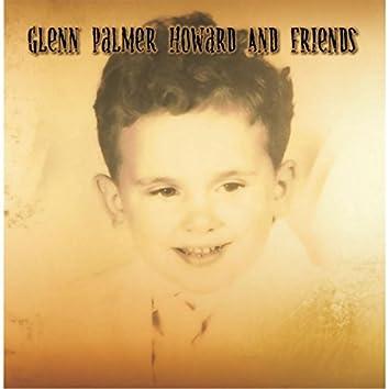 Glenn Palmer Howard and Friends