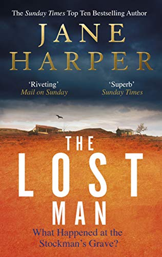 The Lost Man: 'her most accomplished yet: a moving story of loneliness, grief and redemption' The Times (English Edition)