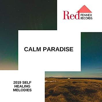 Calm Paradise - 2019 Self Healing Melodies