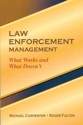 Compare Textbook Prices for Law Enforcement Management  ISBN 9781932777901 by Michael Carpenter,Roger Fulton
