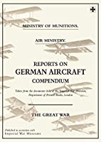 Reports on German Aircraft Compendium
