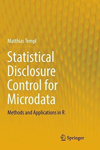Statistical Disclosure Control for Microdata: Methods and Applications in Rの詳細を見る