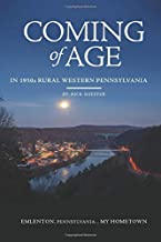 Coming of Age In 1950s Rural Western Pennsylvania