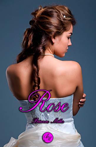 Rose – Brianne Miller (Rom)    41gEGSI81NL
