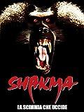 Shakma - La scimmia che uccide