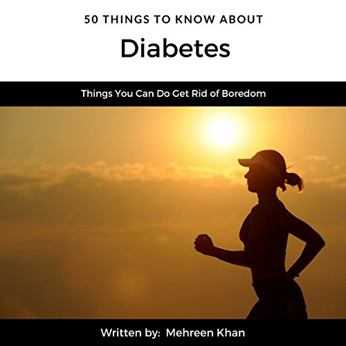 50 Things to Know About Diabetes audiobook cover art