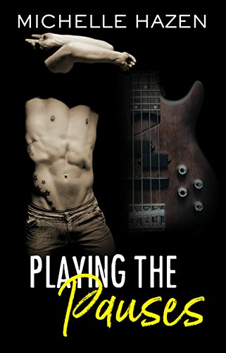 Playing The Pauses by Michelle Hazen ebook deal