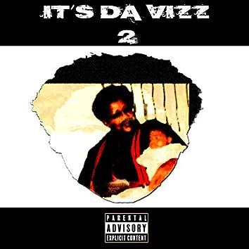 It's Da Vizz 2