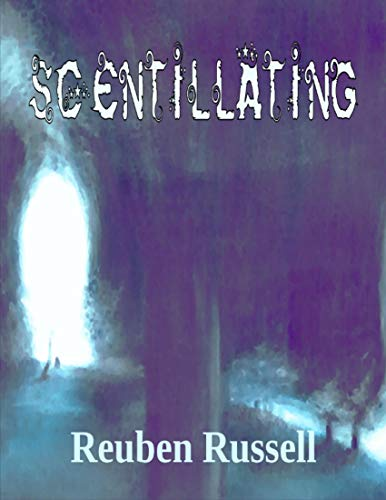 Scentillating (English Edition)