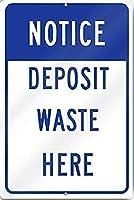 165グレートティンサインアルミニウム通知ここに廃棄物を預ける屋外および屋内サイン壁の装飾12x8インチ