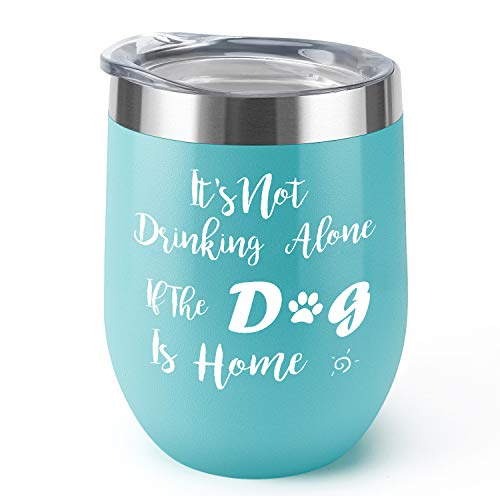 It's Not Drinking Alone|Supkiir 12 oz Wine Tumbler, Double Wall Vacuum Insulated Wine Glasses with Lid, Stainless Steel Cup for Wine, Coffee, Cocktails | Perfect Birthday, Christmas Gift