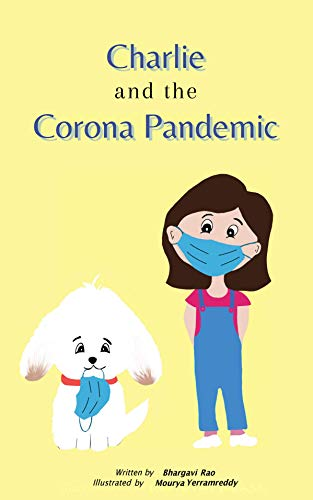 Charlie and the Corona Pandemic (English Edition)