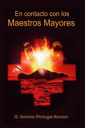 En Contacto con los Maestros Mayores eBook: Alvizuri, G. Antonio ...