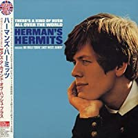 There's a Kind of Hush All Over World by Herman's Hermits