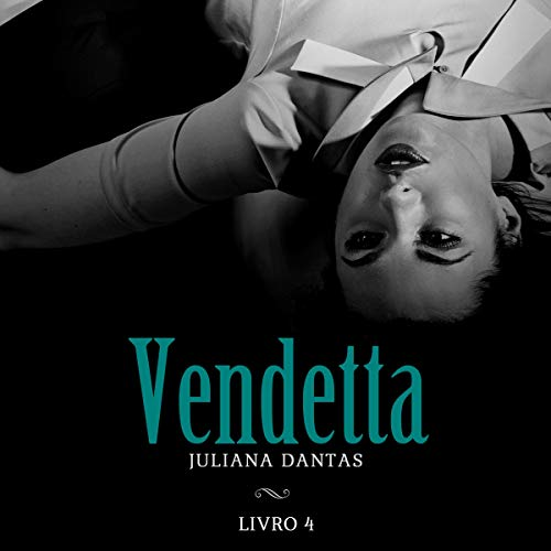 Vendetta - Livro 4 [Vendetta - Book 4]  By  cover art