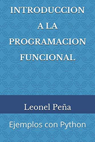 Introducción a la Programación Funcional: Ejemplos con Python