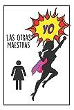 Maestra Superhéroe: Regalo Para Maestras De Todos Los Niveles - Diario Personal - Cuaderno De Notas - Obsequio Original Y Gracioso Para Profesoras
