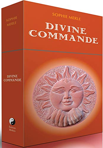 Divine commande: 52 cartes pour activer vos ressources intérieures et libérer vos magnifiques doncs de réalisation heureuse dans la vie