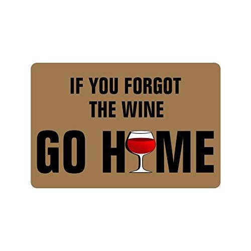 Door Mat - Zerbino in tessuto non tessuto, per uso interno ed esterno, con scritta 'If You Forgot The Wine Go Home', 60 x 40 cm, spessore 4 mm