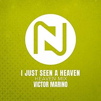 I Just Seen A Heaven (Heaven Mix)