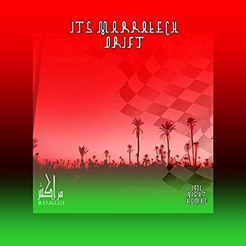 Its Marrakech Drift