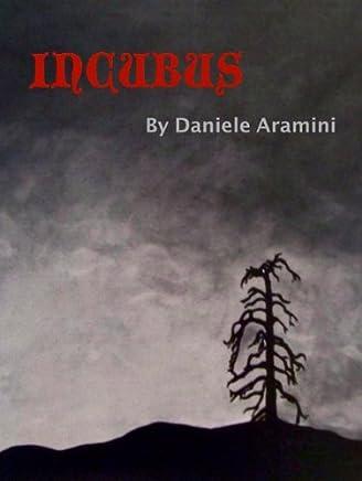 INCUBUS: Un racconto dellorrore
