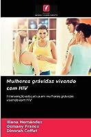 Mulheres grávidas vivendo com HIV