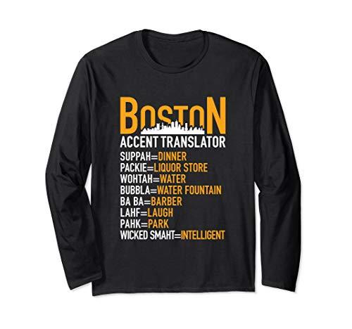 Boston Accent Translator Long Sleeve Shirt for Wicked Smaht