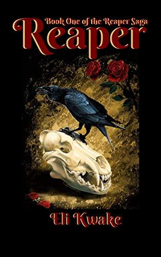 Reaper (The Reaper Saga Book 1)
