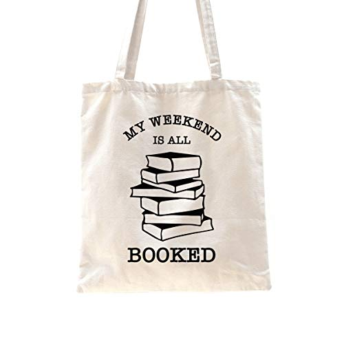 Ihopes My Weekend Is All Booked Reusable Tote Bag | Library Cotton Canvas Tote Bag School Bag Gift for Teens Men Women Friends Kids