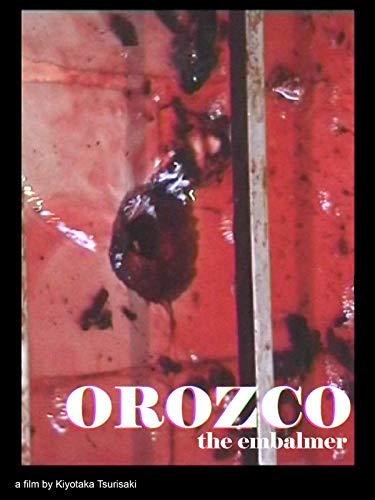 Orozco el embalsamador