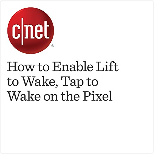 How to Enable Lift to Wake, Tap to Wake on the Pixel cover art