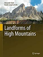 Landforms of High Mountains (Springer Geography)