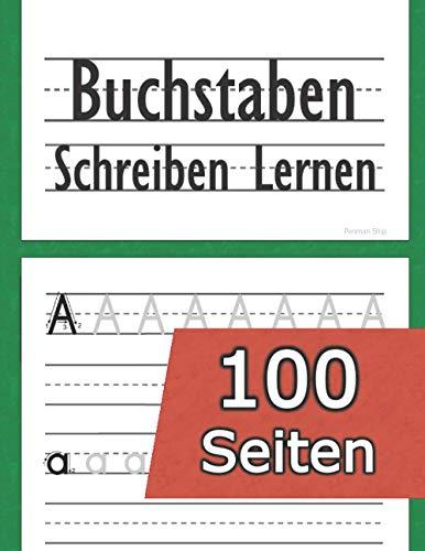Buchstaben Schreiben Lernen: (100 Seiten) Alphabet lernen - Zahlen schreiben lernen - für Kinder ab 4 Jahren (Vorschule + 1. Klasse) ABC Vorbereitung für die Grundschule - Vorschulübungen