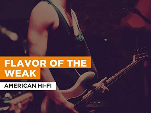 Flavor Of The Weak al estilo de American Hi-Fi